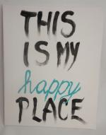 Obraz This is my happy place 24 x 30 cm
